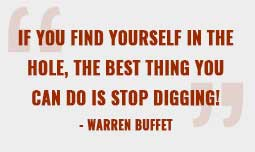 "BestPlan Investment and Risk Management, as Warren Buffet said ""If you find yourself in the hole, the best thing you can do is stop digging!"""